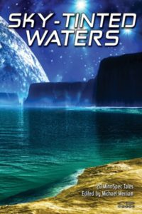 Sky Tinted Waters Anthology